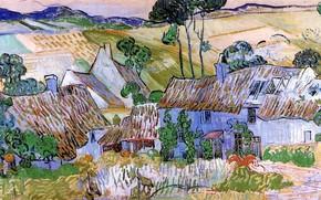 Картинка провинция, Винсент ван Гог, Thatched Cottages, by a Hill