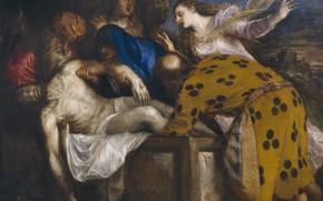 Картинка Иисус Христос, 1572, Titian Vecellio, Положение во гроб