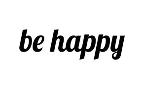 Картинка пожелание, слова, фраза, be happy, будь счастлив