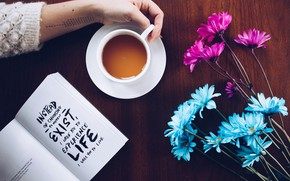 Картинка wallpaper, text, flowers, book, coffee, hand, motivation, moods