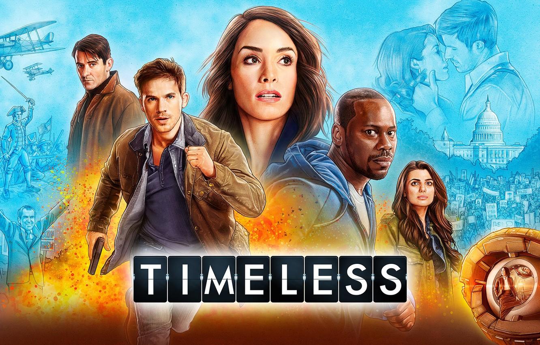 Фото обои Timeless, actor, movie, film, history, actress, characters, past, TV series, season 2, time travel, Goran …